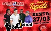 Folder do Evento: Noite da Tequila - Toke Divinal