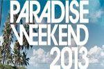 Folder do Evento: Paradise Weekend 2013