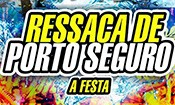 Folder do Evento: Ressaca de Porto Seguro