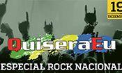 Folder do Evento: Especial Rock Nacional com QuiseraEu