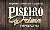 Folder do Evento: LANÇAMENTO PISEIRO PRIME