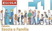 Escola e Família