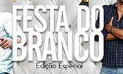 Folder do Evento: Festa do Branco com Deuber e Leandro