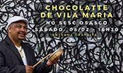 Folder do Evento: Chocolatte de Vila Maria no Sesc Osasco