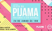 Folder do Evento: Festa do Pijama - voltando a ser criança