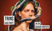 Folder do Evento: TRINS HARD PARTY #22 // Baixada Santista