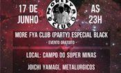 Folder do Evento: MORE FYA CLUB (party) Especial BLACK