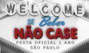Folder do Evento: Se Beber Não Case - Festa Oficial 1 Ano