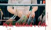 Workshop - Moda, Identidade e Estilo