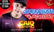 Folder do Evento: Sexta - Dj Caio Doog - Open bar