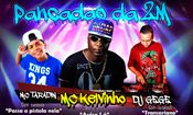 Folder do Evento: Pancadao Da 2M - Mc Kelvinho + Mc Taradi