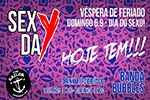 Folder do Evento: SexDay no The Sailor!