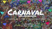 Folder do Evento: Carnaval Sem Moderação