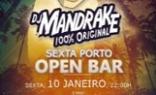 Folder do Evento: Sexta Porto Open Bar - Dj Mandrake pela