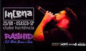 Folder do Evento: InCena HipHop Apresenta: Rashid + DJ Mis