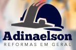 Adinaelson Reformas em Geral