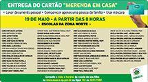 """Escolas municipais iniciam entrega do """"Cartão Merenda em Casa"""" no dia 19/5"""